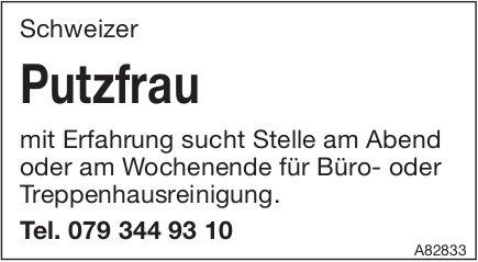 Schweizer Putzfrau mit Erfahrung sucht Stelle