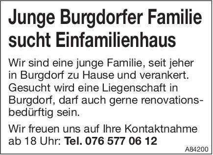 Junge Burgdorfer Familie sucht Einfamilienhaus