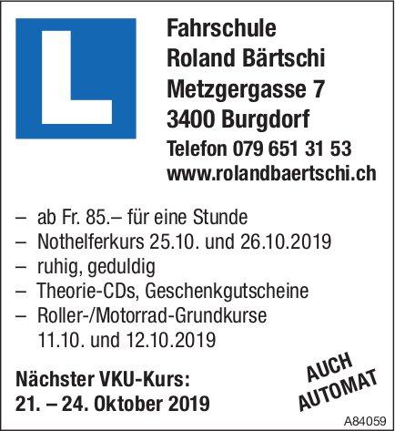 Nächster VKU-Kurs: 21. – 24. Oktober, Fahrschule Roland Bärtschi, Burgdorf