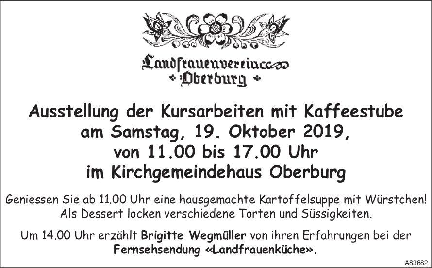 Landfrauenverein Oberburg - Ausstellung der Kursarbeiten mit Kaffeestube am 19. Oktober