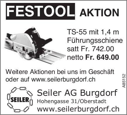 Seiler AG Burgdorf - FESTOOL AKTION