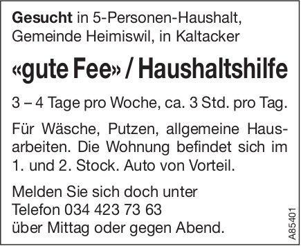 «Gute Fee» / Haushaltshilfe, Heimiswil, gesucht