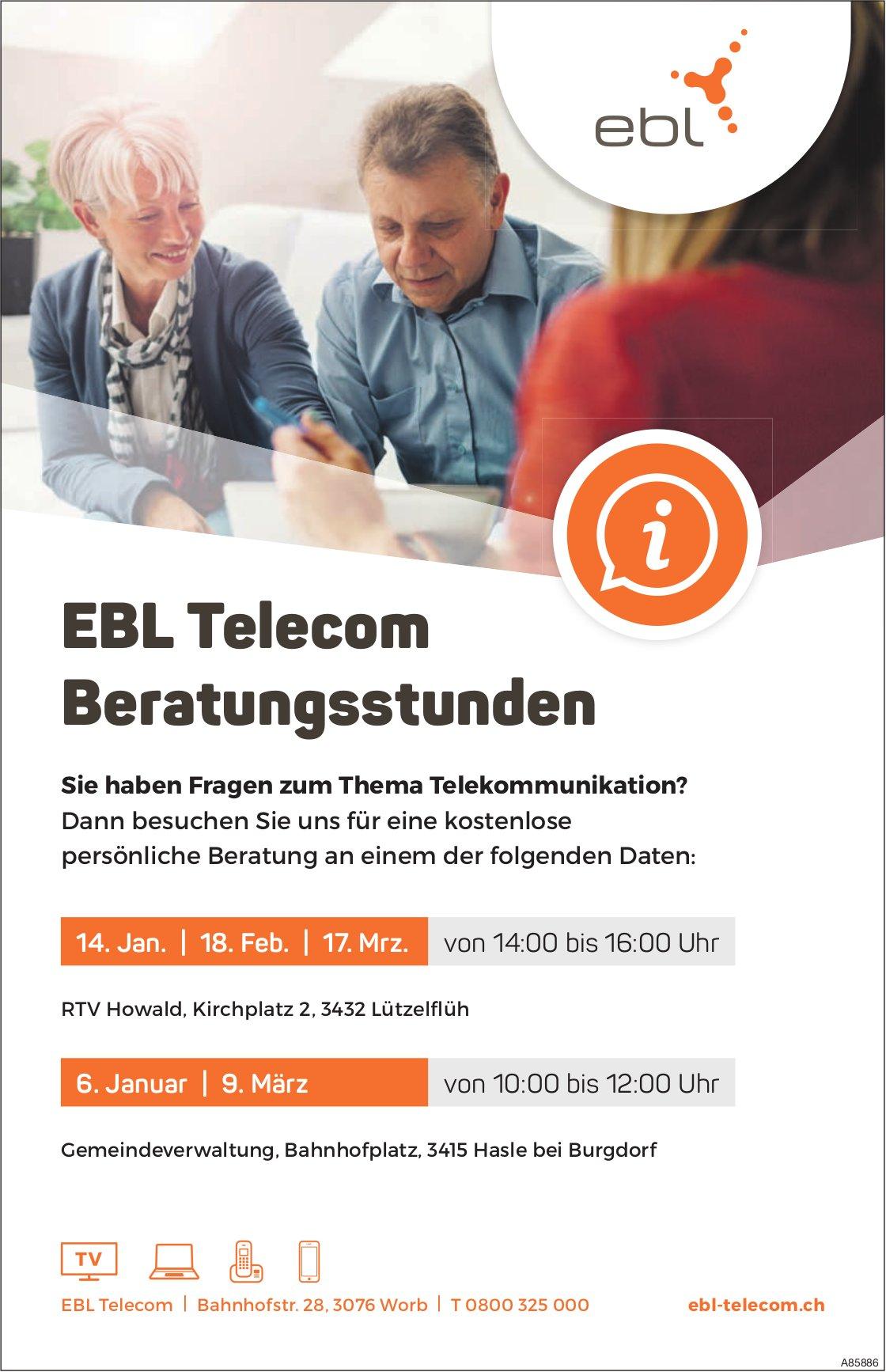 EBL Telecom Beratungsstunden, 14. Januar, 18. Februar, 9. + 17. März, Lützelflüh und Hasle b. B.