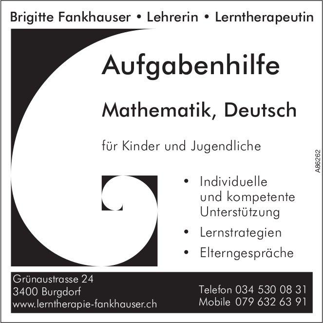 Brigitte Fankhauser,  Burgdorf - Aufgabenhilfe Mathematik,  Deutsch