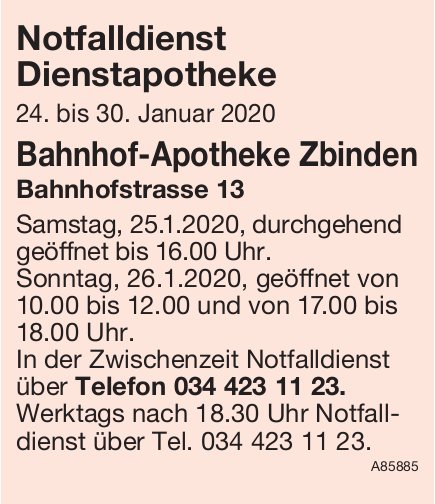 Notfalldienst Dienstapotheke, 24. - 30. Januar Bahnhof-Apotheke Zbinden