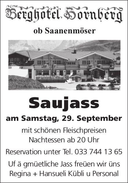 Saujass, 29. September, Berghotel Hornberg