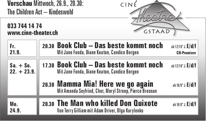 Ciné Théâtre Gstaad, 21. - 24. September