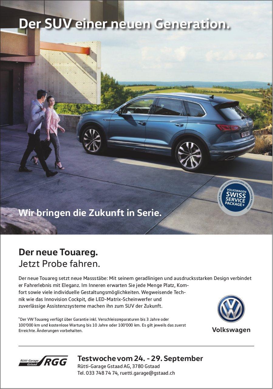 Der neue Touareg, Testwoche vom 24. - 29. September, Rütti-Garage Gstaad AG