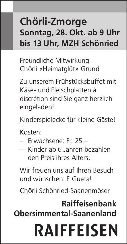 Chörli-Zmorge, 28. Oktober, MZH Schönried