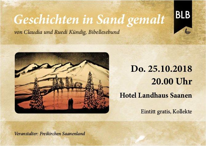 Geschichten in Sand gemalt von Claudia und Ruedi Kündig, 25. Oktober, Hotel Landhaus Saanen