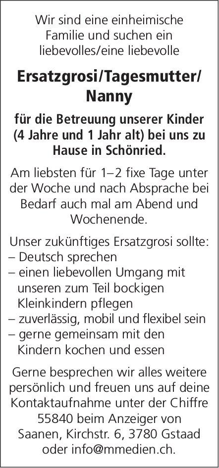 Ersatzgrosi/Tagesmutter/Nanny für die Betreuung unserer Kinder (4 Jahre und 1 Jahr alt), Schönried