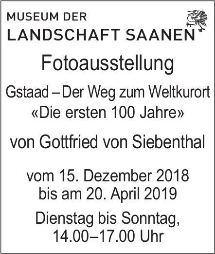 Fotoausstellung Gstaad – Der Weg zum Weltkurort «Die ersten 100 Jahre», Museum der Landschaft Saanen