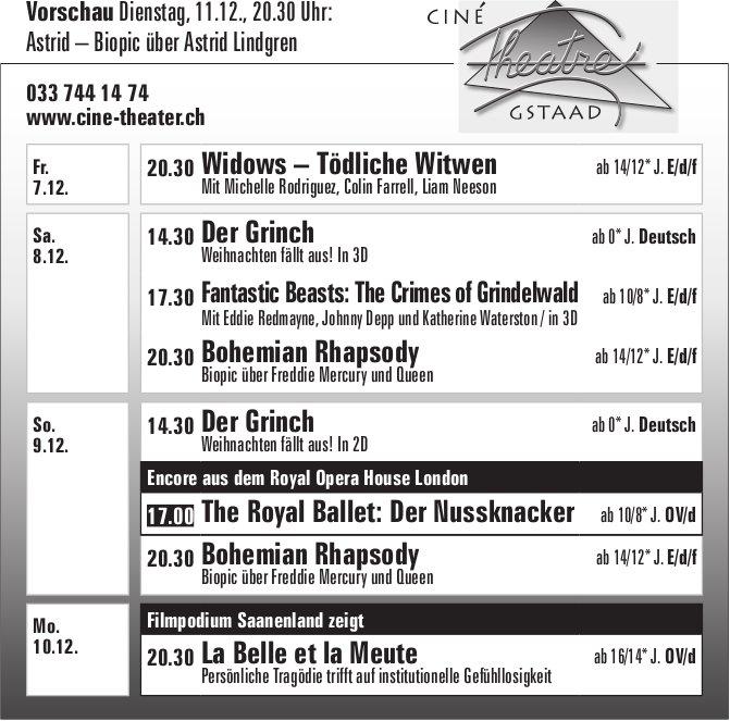 Ciné Théâtre Gstaad, 7. - 10. Dez.