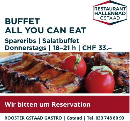 ROOSTER GSTAAD GASTRO - BUFFET ALL YOU CAN EAT