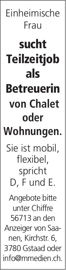 Gesucht: Teilzeitjob als Betreuerin von Chalet o. Wohnungen