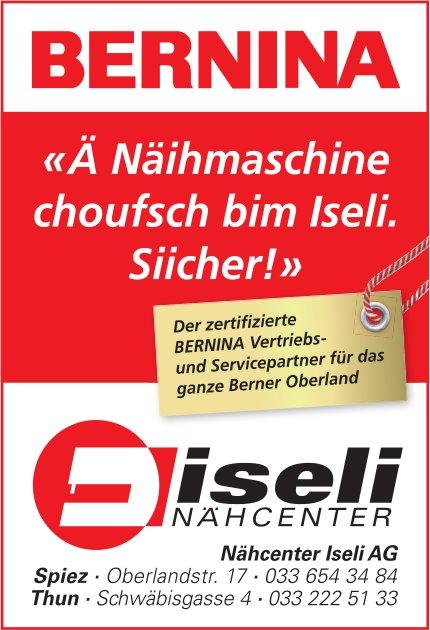 «Ä Näihmaschine choufsch bim Iseli. Siicher!», Nähcenter Iseli AG