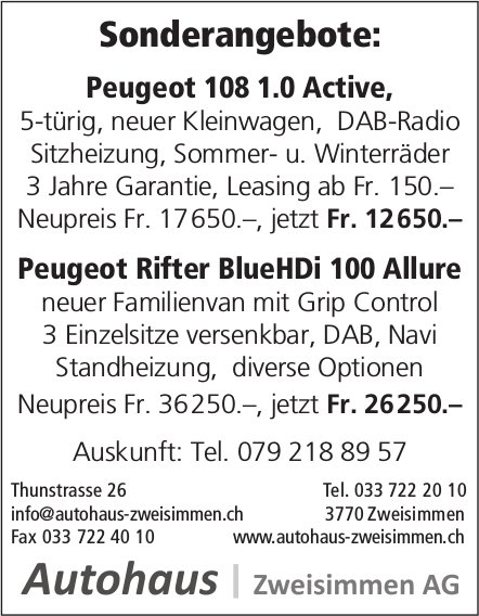 Peugeot 108 1.0 Active / Peugeot Rifter BlueHDi 100 Allure, Autohaus Zweisimmen AG