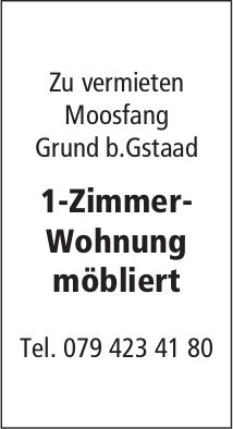 1-Zimmer-Wohnung möbliert, Moosfang, Grund b.Gstaad, zu vermieten