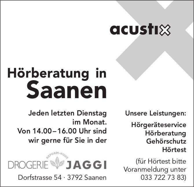 Acustix Hörberatung, jeden letzten Dienstag im Monat, Drogerie Jaggi, Saanen