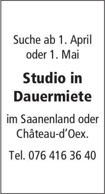 Studio in Dauermiete, im Saanenland oder Château-d'Oex, gesucht