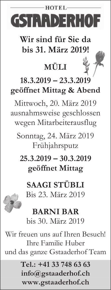 HOTEL GSTAADERHOF - Wir sind für Sie da bis 31. März 2019!
