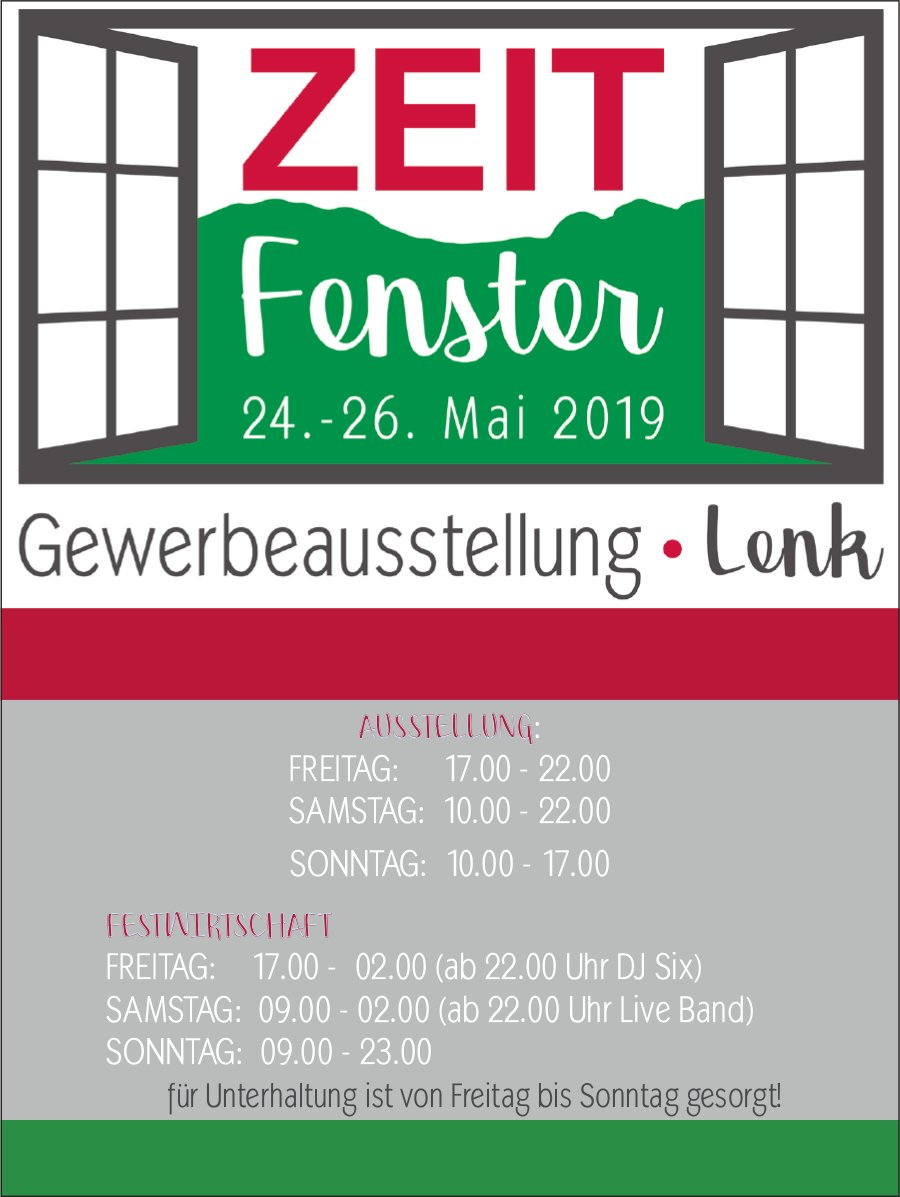 Gewerbeausstellung, ZEIT Fenster, 24. - 26. Mai, Lenk