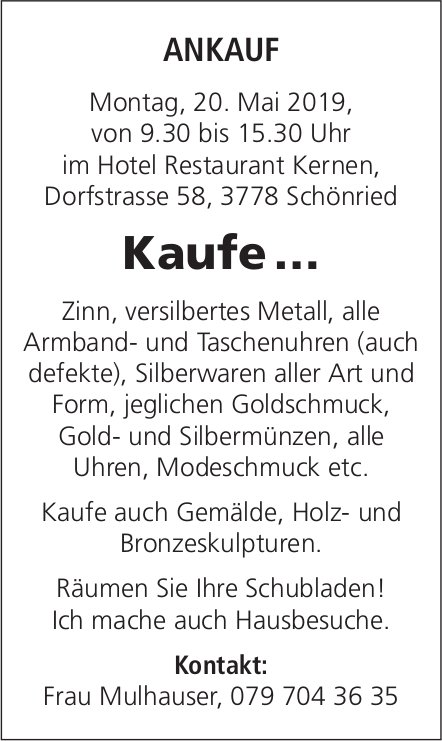Kaufe …, 20. Mai, im Hotel Restaurant Kernen, Schönried