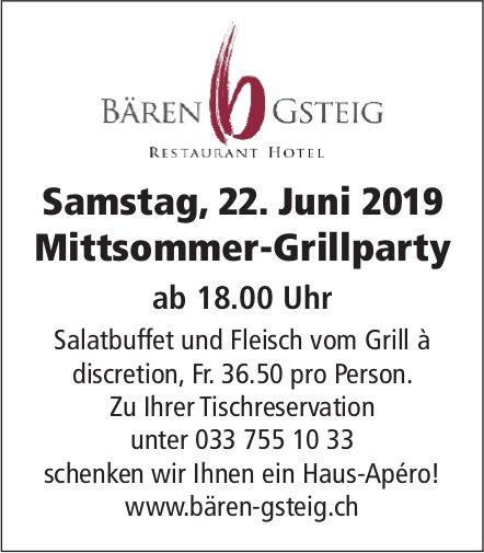 Mittsommer-Grillparty, 22. Juni, Restaurant Hotel Bären, Gsteig