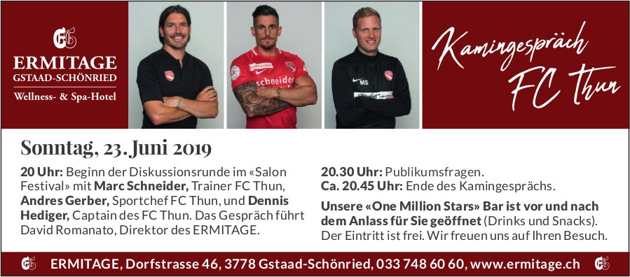 Diskussionsrunde im «Salon Festival», Kamingespräch FC Thun, 23. Juni, Hotel ERMITAGE, Schönried