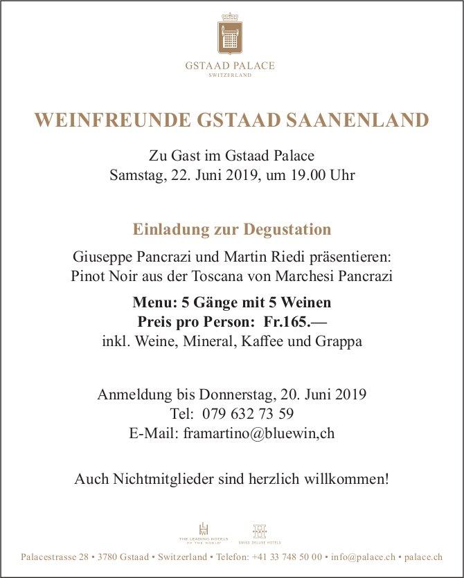 Einladung zur Degustation, WEINFREUNDE GSTAAD SAANENLAND, 22. Juni, Gstaad Palace