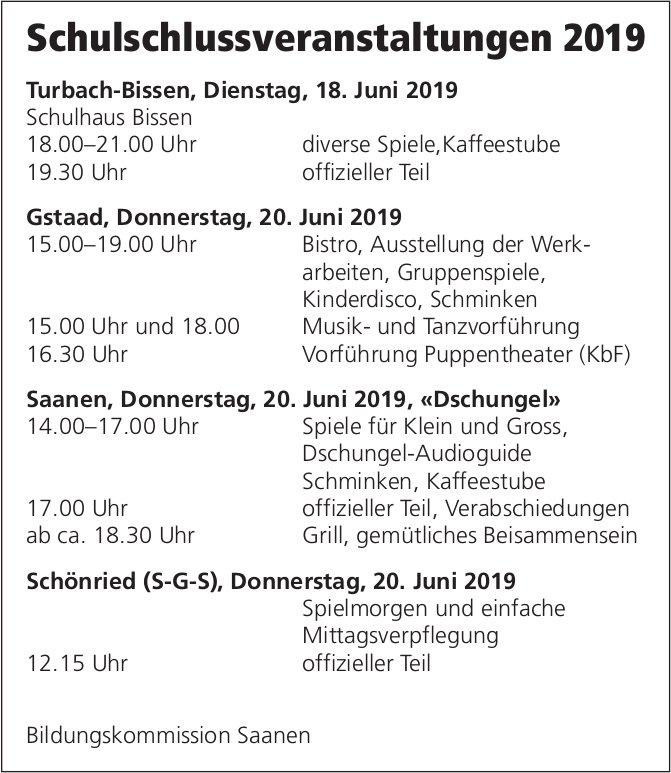 Schulschlussveranstaltungen 2019 - 18. & 20. Juni, Turbach-Bissen, Gstaad, Saanen & Schönried