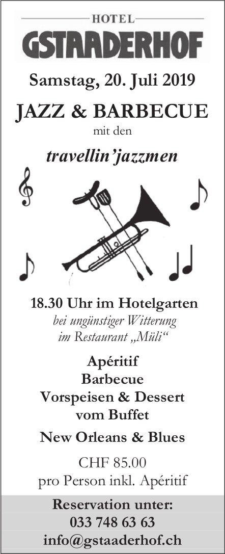 JAZZ & BARBECUE mit den travellin'jazzmen, 20. Juli, Hotel Gstaaderhof, Gstaad