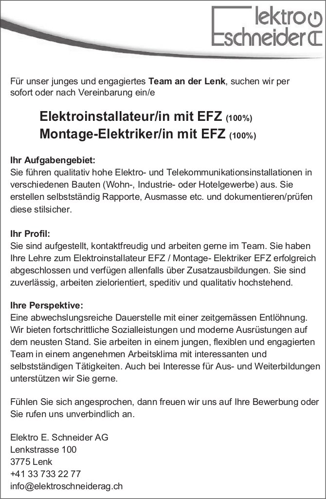Elektroinstallateur/in mit EFZ (100%) Montage-Elektriker/in mit EFZ (100%), Elektro E. Schneider AG