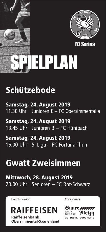 Spielplan, FC Sarina, 24. + 28. August, Schützebode und Gwatt Zweisimmen