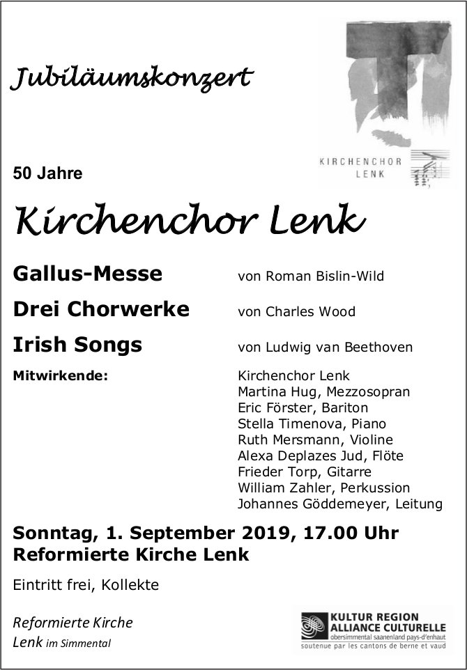 Jubiläumskonzert, 50 Jahre Kirchenchor Lenk, 1. September, Reformierte Kirche Lenk