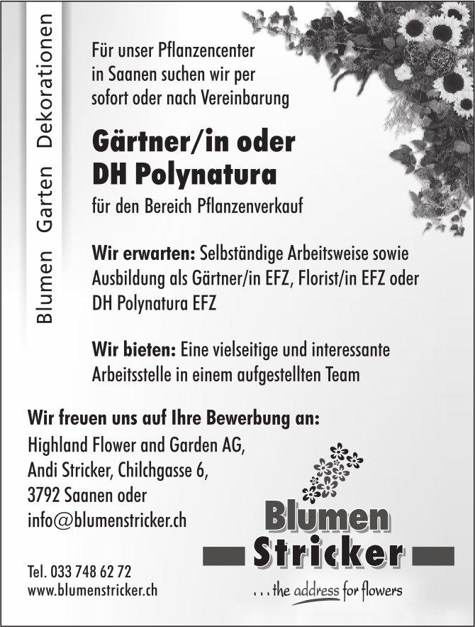 Gärtner/in oder DH Polynatura, Highland Flower and Garden AG, Blumen Stricker, Saanen, gesucht