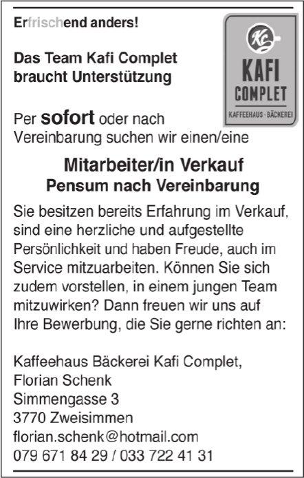 Mitarbeiter/in Verkauf Pensum nach Vereinbarung, Kafi Complet, Zweisimmen, gesucht