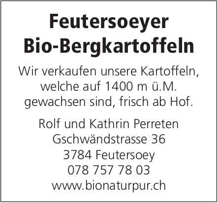 Rolf und Kathrin Perreten - Feutersoeyer Bio-Bergkartoffeln, zu verkaufen