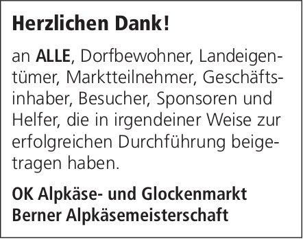 OK Alpkäse- und Glockenmarkt, Berner Alpkäsemeisterschaft - Herzlichen Dank!