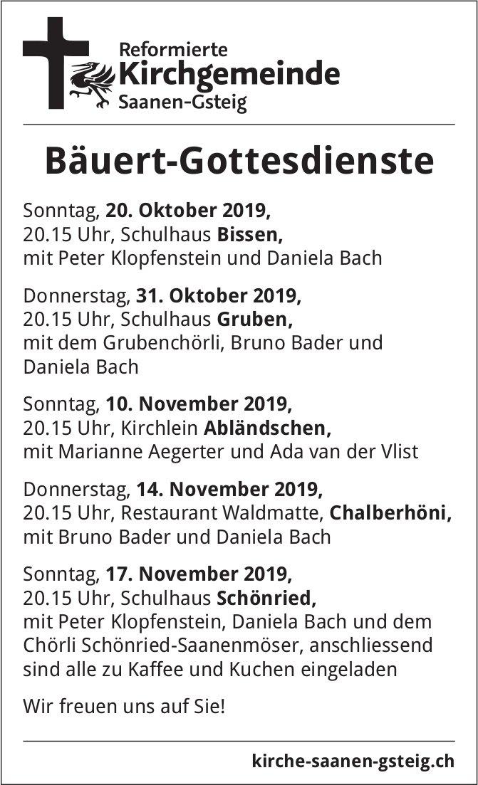 Bäuert-Gottesdienste, 20. Oktober, Schulhaus Bissen, Ref. Kirchgemeinde Saanen-Gsteig