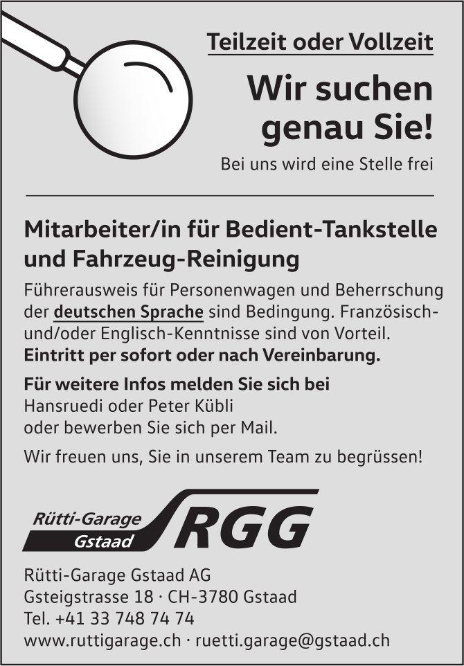 Mitarbeiter/in für Bedient-Tankstelle und Fahrzeug-Reinigung, Rütti-Garage Gstaad AG, gesucht