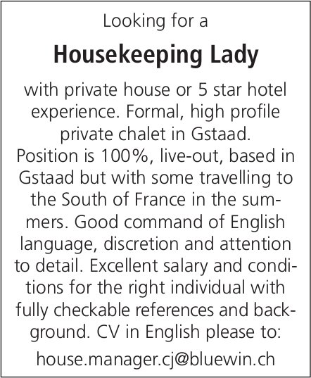 Looking for a Housekeeping Lady, private chalet in Gstaad