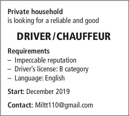 Private household is looking for a reliable and good DRIVER / CHAUFFEUR