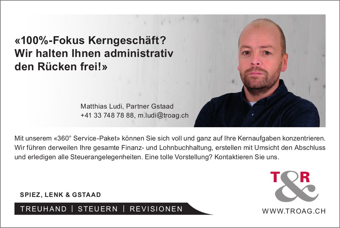 TROAG, Spiez, Lenk & Gstaad - Wir halten Ihnen administrativ den Rücken frei!»