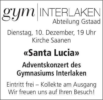 Adventskonzert des Gymnasiums Interlaken, «Santa Lucia», 10. Dezember, Kirche Saanen