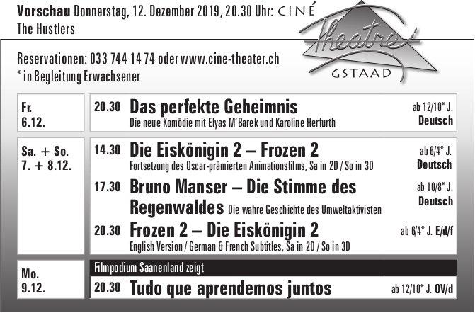 Kinoprogramm, 6. - 9. Dezember, Ciné Theatre, Gstaad