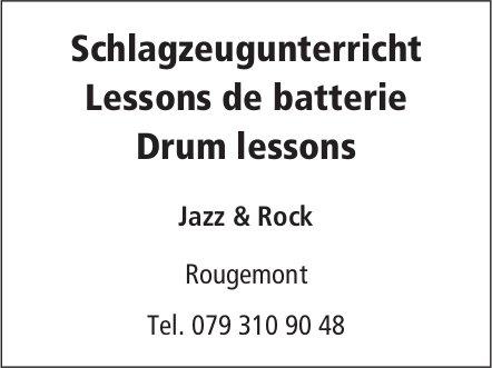 Schlagzeugunterricht,  Lessons de batterie,  Drum lessons, Rougemont
