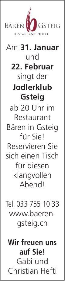 Jodlerklub Gsteig, 31. Januar & 22. Februar, Restaurant Bären, Gsteig