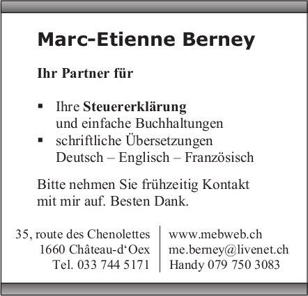 Marc-Etienne Berney,  Château-d'Oex, Ihr Partner für...