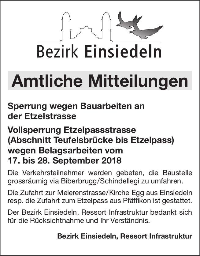 Vollsperrung Etzelpassstrasse wegen Belagsarbeiten vom 17. bis 28. September
